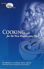 Cooking for the <i>New Hippocratic Diet &reg;</i>